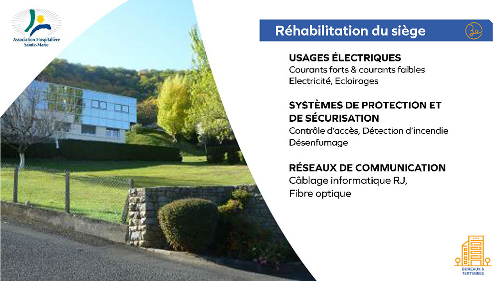 Association Hospitamlière Sainte Marie - Réhabilitation du siège